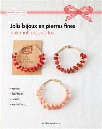 Jolis bijoux en pierres fines : aux multiples vertus