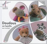 Doudous en famille : au crochet