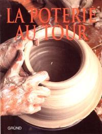 La poterie au tour