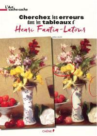 Cherchez les erreurs dans les tableaux d'Henri Fantin-Latour, Monet, Renoir...