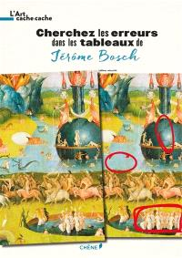 Cherchez les erreurs dans les tableaux de Jérôme Bosch