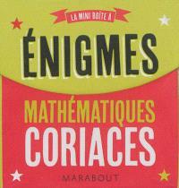 La mini-boîte à énigmes mathématiques coriaces