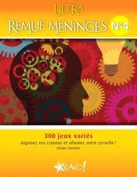 Ultra remue-méninges. Volume 4