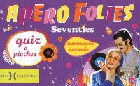 Apéro folies : quiz à piocher, Seventies