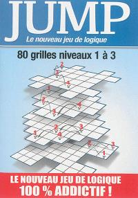 Jump : le nouveau jeu de logique : 80 grilles niveaux 1 à 3