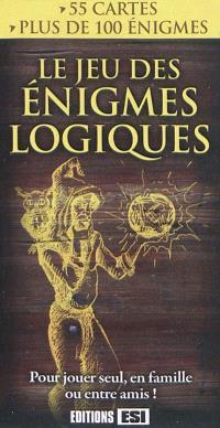 Le jeu des énigmes logiques : 55 cartes, plus de 100 énigmes