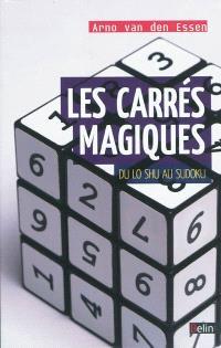 Les carrés magiques : du Lo Shu au sudoku