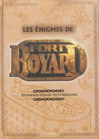 Les énigmes de Fort Boyard : 150 énigmes et casse-tête à résoudre