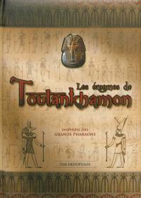 Les énigmes de Toutankhamon : 150 énigmes inspirées par les grands pharaons
