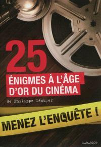 Menez l'enquête ! : 25 énigmes à l'âge d'or du cinéma