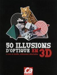 50 illusions d'optique en 3D