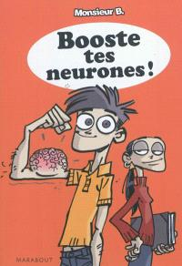 Booste tes neurones !