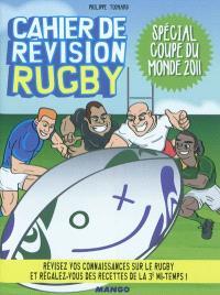 Cahier de révision rugby : spécial Coupe du monde 2011