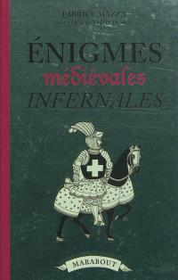 Enigmes infernales médiévales