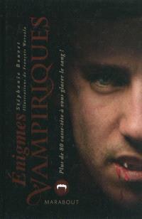 Enigmes vampiriques