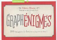 Graphénigmes : 200 énigmes de lettres surprenantes !