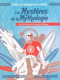 Les mystères de la mythologie : quiz et exercices sur les people de l'Olympe