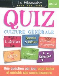 Quiz culture générale 2012