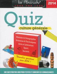 Quiz culture générale 2014 : une question par jour pour tester et enrichir ses connaissances
