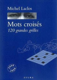 Mots croisés, 120 grandes grilles : 2008-2009