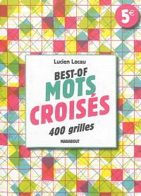 Best-of mots croisés : 400 grilles de mots croisés