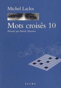 Mots croisés. Volume 10