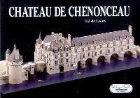 Château de Chenonceau : Val de Loire