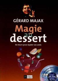 Magie au dessert