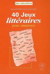 40 jeux littéraires pour amateurs : questions littéraires du trophée Lewis Caroll classées par ordre de difficulté