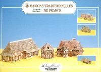 5 maisons traditionnelles de France : Bretagne, Normandie