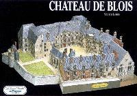 Château de Blois : Val de Loire