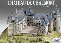 Château de Chaumont : Val de Loire
