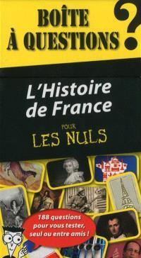 L'histoire de France pour les nuls : boîte à questions : 188 questions pour vous tester, seul ou entre amis !