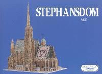 La cathédrale Saint-Etienne : Vienne = Stephansdom : Wien