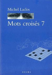 Mots croisés. Volume 7