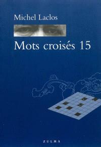 Mots croisés. Volume 15