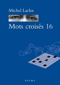 Mots croisés. Volume 16