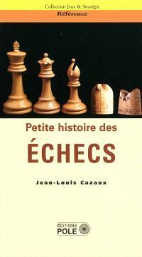 Petites histoires des échecs