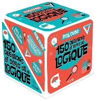 Roll'cube : 150 questions et défis de logique