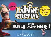 The lapins crétins : petits duels entre amis !
