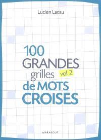 100 grandes grilles de mots croisés. Volume 2