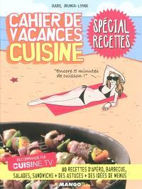 Cahier de vacances cuisine : spécial jeux