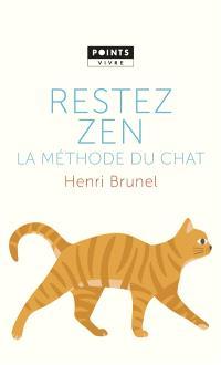 Restez zen : la méthode du chat