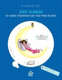 Bien dormir : le cahier d'exercices qui vous veut du bien