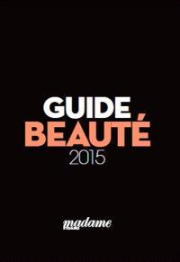 Guide beauté : 2015