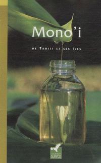 Mono'i : de Tahiti et ses îles