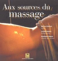 Aux sources du massage