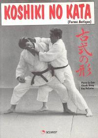 Koshiki no kata : forme antique