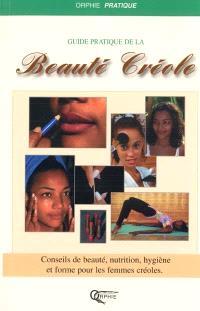 Le guide de la beauté créole