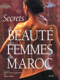 Secrets de beauté des femmes du Maroc